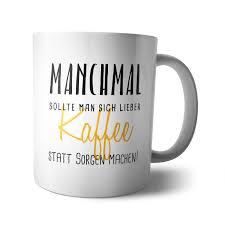 Kaffee Becher Tasse Kaffee Statt Sorgen Spruch Chef Lustig