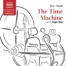 time machine the unabridged naxos audiobooks