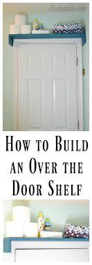 Bathroom Door Rack 17 Best Ideas About Shelf Over Door On Pinterest Toilet Shelves