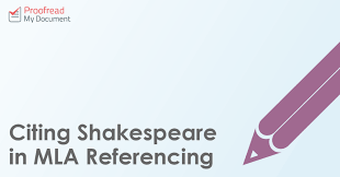 Citing Shakespeare In Mla Referencing Proofreadmydocument
