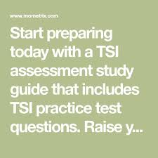 Tsi Score Chart Start Preparing Today With A Tsi Assessment Study Guide That