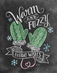 Chalkboard Designs For Winter Warm Fuzzy Holiday Wishes Print By Lily Val