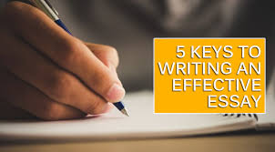keys to writing an effective essay go essay help need to write an essay essays can be vital to your future scholarship and admission decisions it often seems like a daunting task