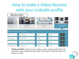 9. How to make a Video-Resume with your LinkedIn ...