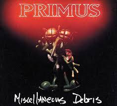 <b>Miscellaneous Debris</b> by <b>Primus</b> (EP, Alternative Rock): Reviews ...