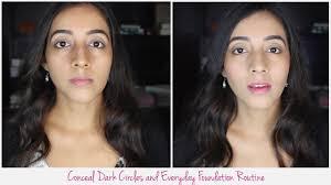 er dark circles everyday foundation makeup tutodial for indian skin you