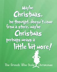 how the grinch stole christmas quotes. Brilliant Grinch Quote From How The Grinch Stole Christmas With The Quotes N