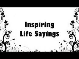 Wise Sayings And Quotes About Life Stunning Inspiring Life Sayings The Best Wise Quotes About Life