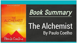 the alchemist by paulo coelho book summary by quotes  the alchemist by paulo coelho book summary by quotes