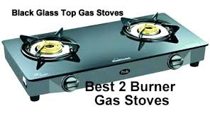 best gas cooktops 2 burner gas best glass top stove ranges brands camping gas cooktop nz