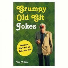 grumpy old git s jokes
