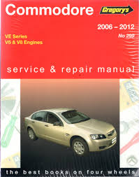 holden commodore ve series 2006 2016 gregorys work repair manual