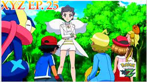 POKEMON THE SERIES XYZ SEASON- 19 EPISODE 25 [AMV] | POKEMON XYZ EPISODE 25  [AMV] - YouTube