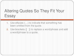 using quotes in an essay 5 altering quotes