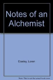 notes of an alchemist by loren c eiseley board book