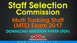 ssc multi tasking staff mts exam odisha  staff selection commission s multi tasking staff mts exam 2017 question paper leak 2017