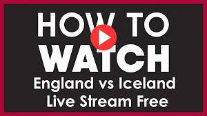 Watch England vs Iceland Live Free ...