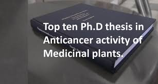 anticancer activity of medicinal plants phd thesis top ten ph d anticancer activity of medicinal plants phd thesis top ten ph d thesis in anticancer activity of medicinal plants