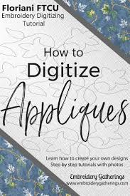 How To Digitize Embroidery Designs Digitize An Applique With Floriani Ftcu Embroidery Software