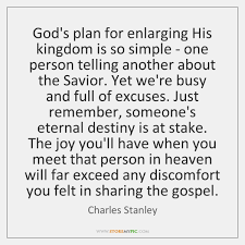 Gods Plan Quotes Custom God's Plan For Enlarging His Kingdom Is So Simple One Person
