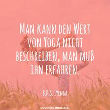 Man Kann Den Wert Von Yoga Nicht Beschreiben Man Muß Ihn Erfahren