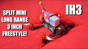 <b>iFlight iH3</b> - Split Mini - R9M! - 3 Inch - Freestyle! - YouTube