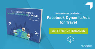 Travel Ads Your Complete Guide To Facebook Dynamic Ads For Travel
