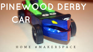 Pinewood Derby Cars Designs Home Makerspace Build A Pinewood Derby Car With