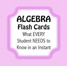 best maths images math activities teaching math  algebra flash cards what every student needs to know in an instant i designed these