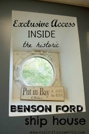 Benson Ford House Access Inside The Historic Benson Ford Ship House