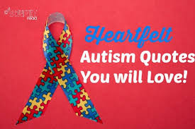 Autism Quotes Adorable Heartfelt Autism Quotes That You Will Love This Worthey Life