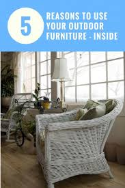 5 reasons to use your outdoor furniture inside