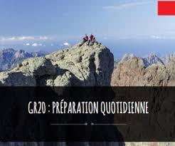 Gr20 : Comment Se Préparer ? Avec Gr20 Experience Gore-Tex®