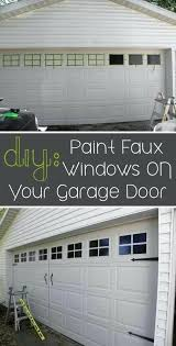 can you paint a metal garage door paint faux windows on your garage door easy upgrades