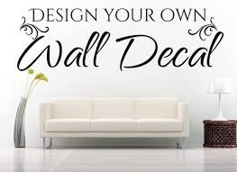 Small Picture Design Your Own Wall Sticker Quote Wallboss Wall Stickers Wall Art