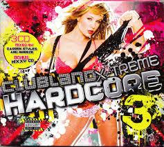 Clubland extreme hardcore 3