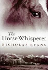 The Horse Whisperer by Nicholas Evans — Reviews, Discussion ...