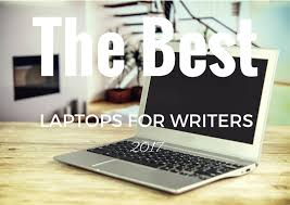 best laptops for writers the absolute top picks buyer s guide  the best laptops for writers 2018 buyer s guide