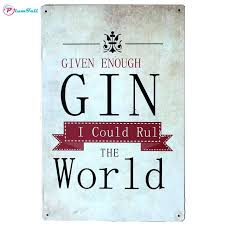 Quote Plaques Enchanting Rul The World Gin Quote Metal Signs Vintage Home Decor Metal Plaques