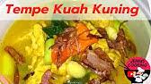 Masakan ini biasanya disajikan bersama dengan papeda, makanan khas dari daerah maluku atau papua. Masakan Sehari Hari Tempe Bumbu Kuning Youtube