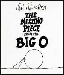 The Missing Piece Shel Silverstein The Big O Cindy Brandt