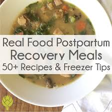 Real Food Postpartum Recovery Meals 50 Recipes Freezer