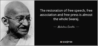 Freedom Of Speech Quotes Cool Mahatma Gandhi Quote The Restoration Of Free Speech Free