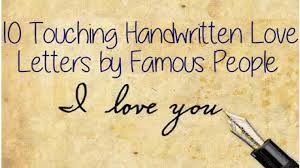 10 Touching Handwritten Love Letters by Famous People done