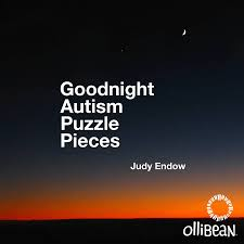 goodnight autism puzzle pieces by judy endow goodnight autism puzzle pieces by judy endow on picture of crescent moon on night