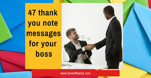 Thank You Message To Boss 47 Thank You Note Messages For Your Boss