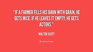 If a farmer fills his barn with grain, he gets mice. If he leaves ... via Relatably.com