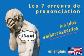 Erreurs De Prononciation En Anglais Avec Audio De La Honte Et Du