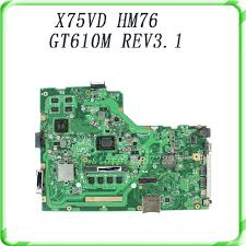 For ASUS <b>X75VD</b> laptop <b>motherboard HM76 GT610M</b> REV3.1 with ...
