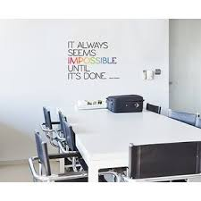office deco. Office Deco Transfer It Always Seems Impossible Wall Decal C